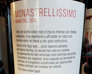 Sarcastic back label of Monastrellissimo, Jumilla 2014 Spanish red wine